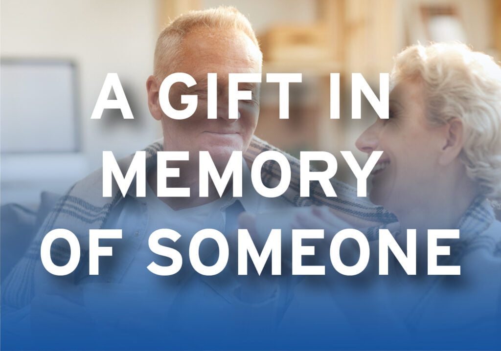 A Gift in Memory of Someone